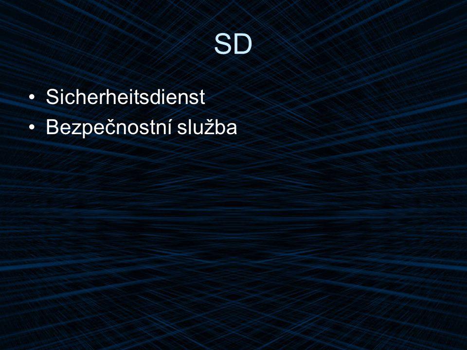 SD Sicherheitsdienst Bezpečnostní služba