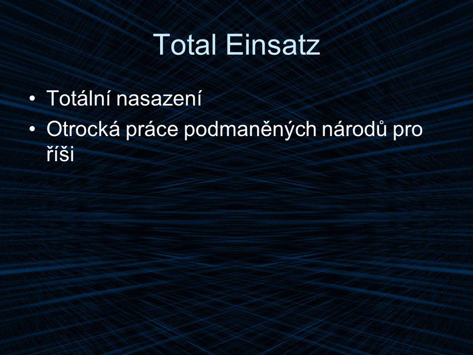 Total Einsatz Totální nasazení