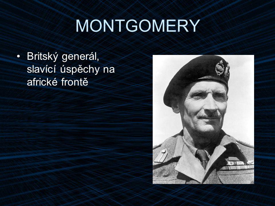 MONTGOMERY Britský generál, slavící úspěchy na africké frontě