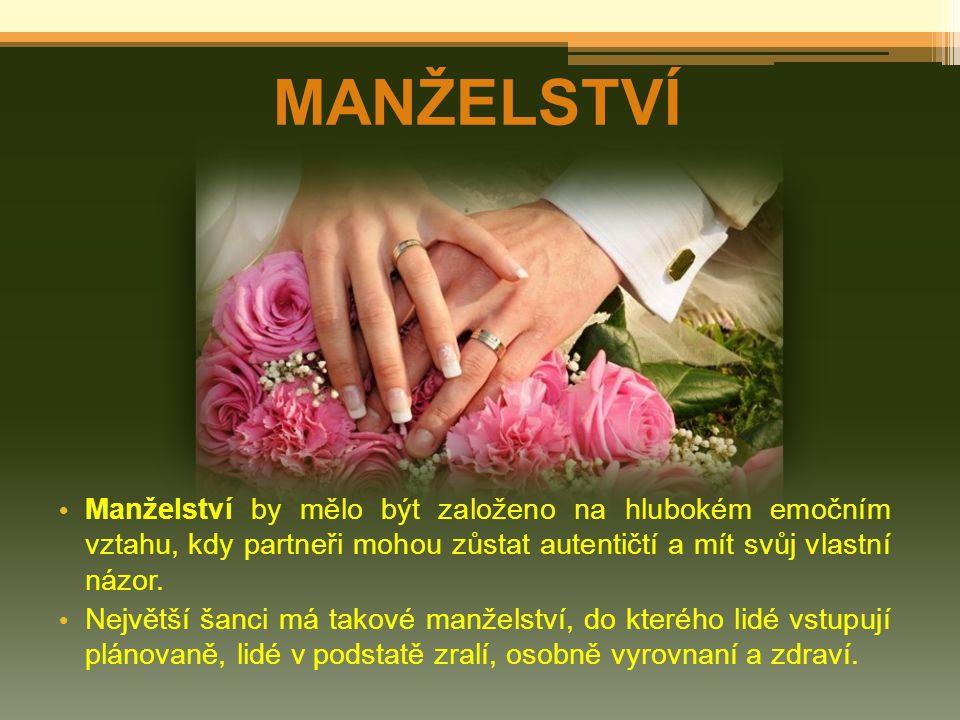 MANŽELSTVÍ Manželství by mělo být založeno na hlubokém emočním vztahu, kdy partneři mohou zůstat autentičtí a mít svůj vlastní názor.
