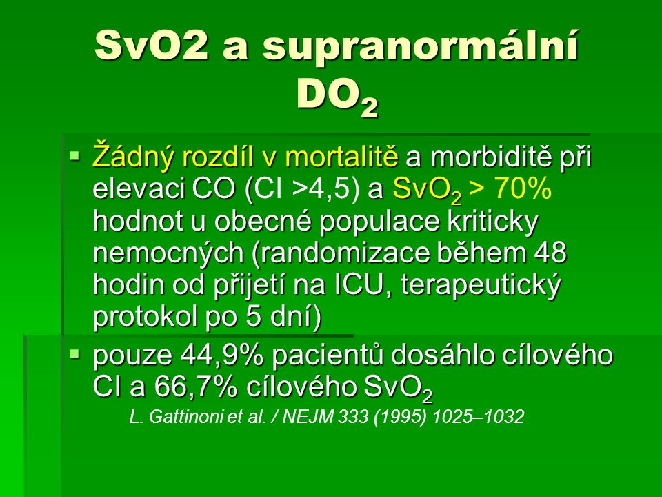 SvO2 a supranormální DO2