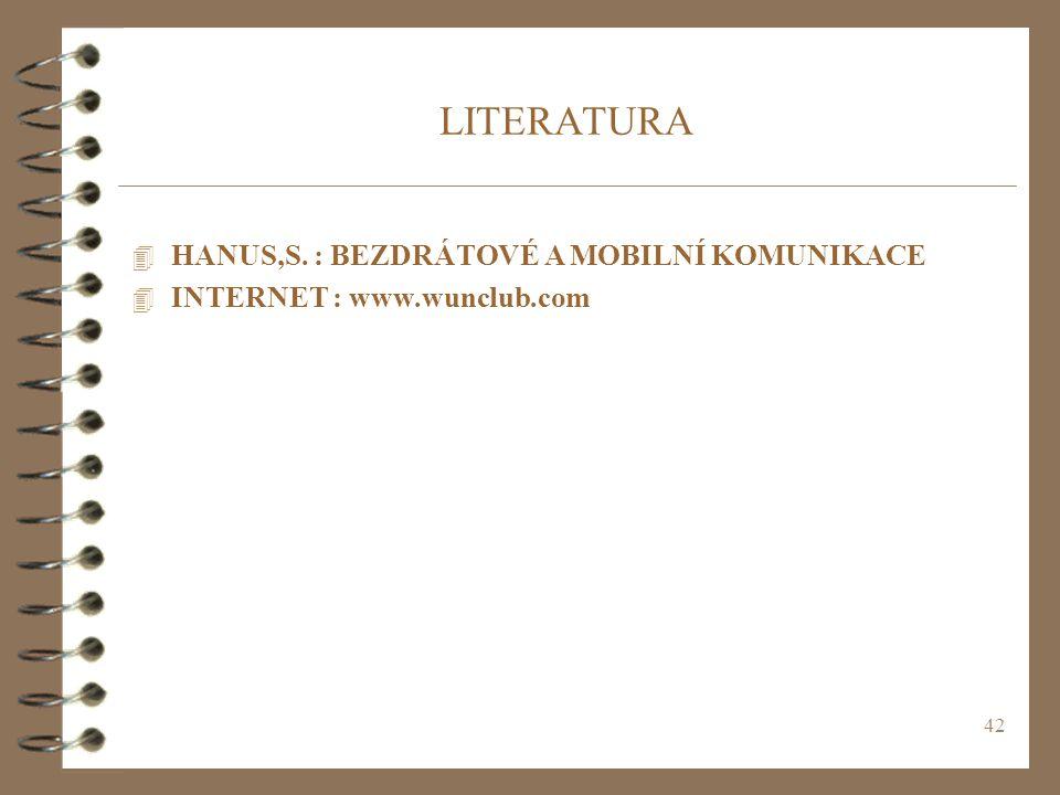 LITERATURA HANUS,S. : BEZDRÁTOVÉ A MOBILNÍ KOMUNIKACE