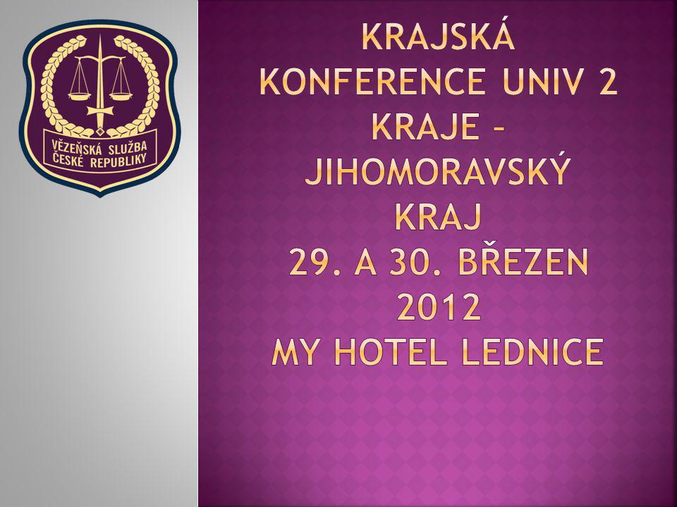 KRAJská konference UNIV 2 Kraje – jihomoravský kraj 29. a 30