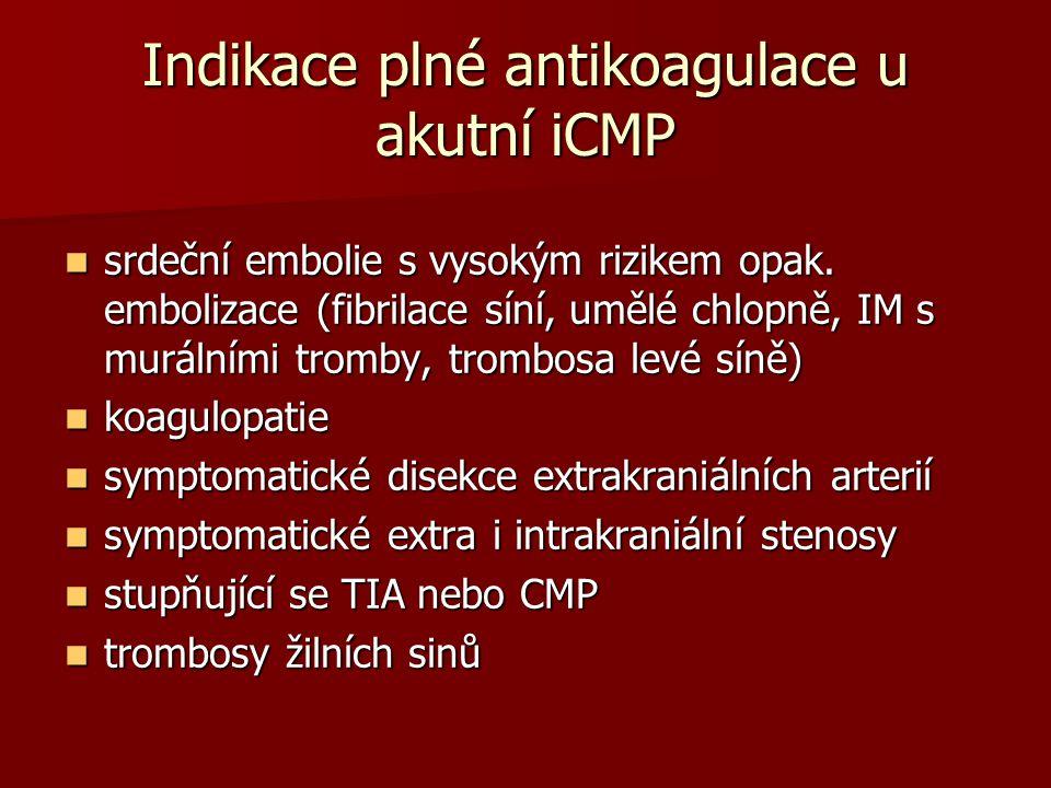 Indikace plné antikoagulace u akutní iCMP
