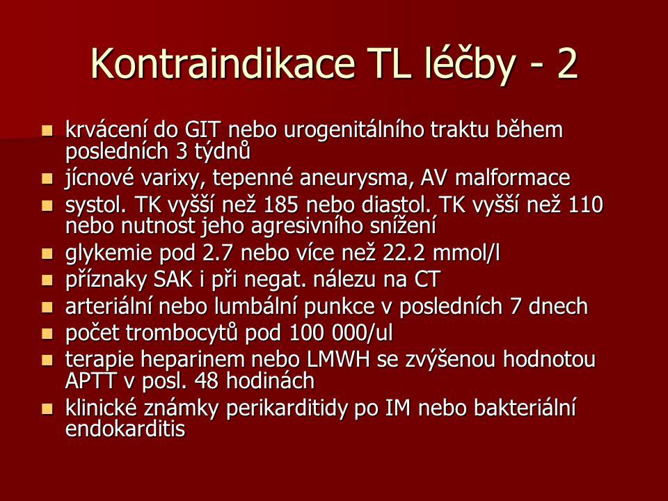 Kontraindikace TL léčby - 2
