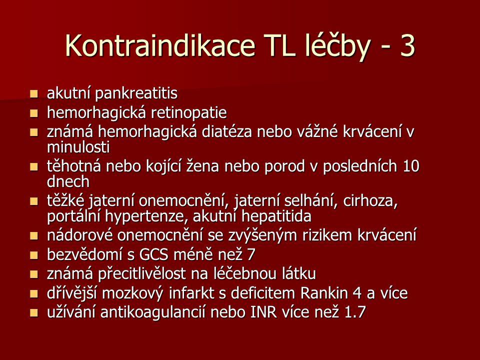 Kontraindikace TL léčby - 3