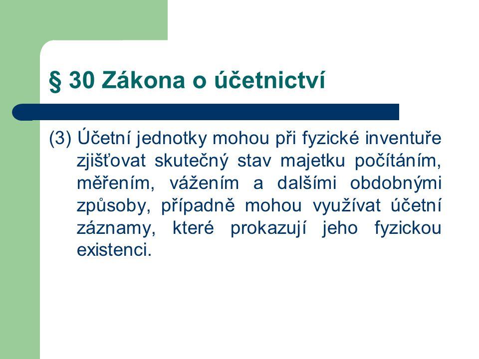 § 30 Zákona o účetnictví
