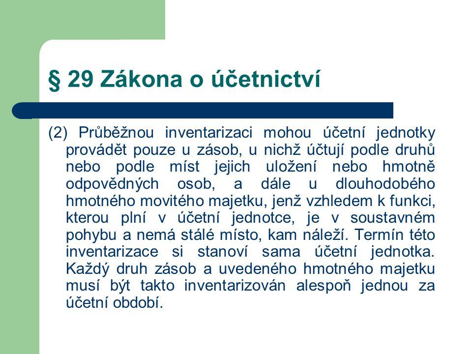§ 29 Zákona o účetnictví