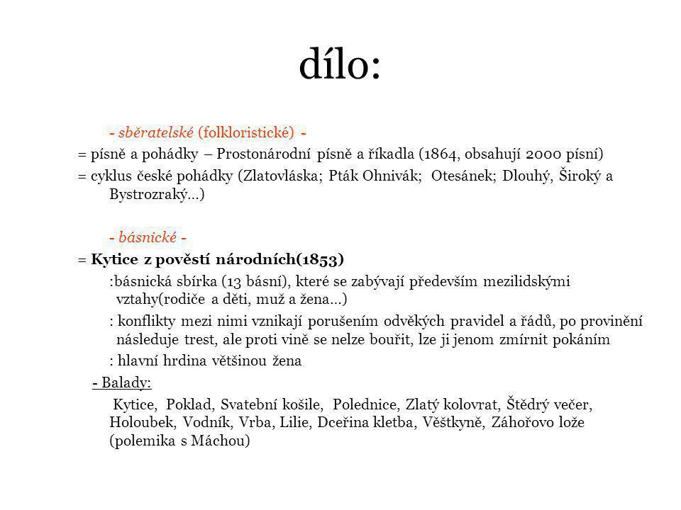 dílo: - sběratelské (folkloristické) -