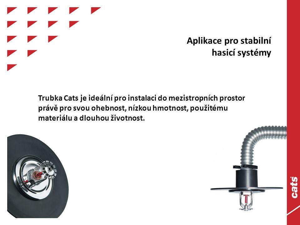 Aplikace pro stabilní hasicí systémy.