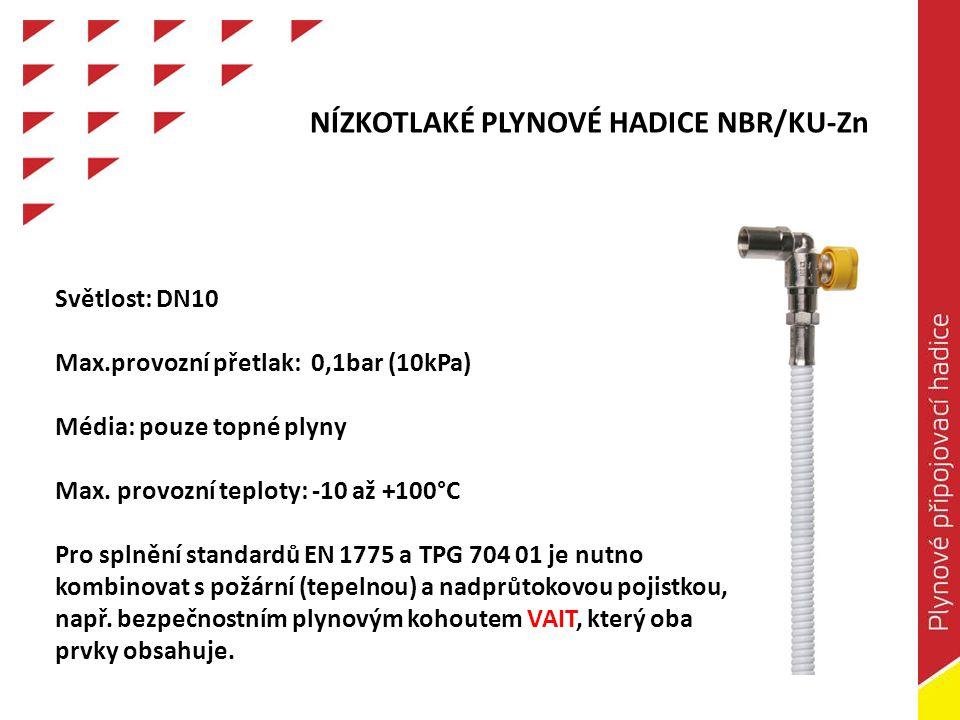 NÍZKOTLAKÉ PLYNOVÉ HADICE NBR/KU-Zn