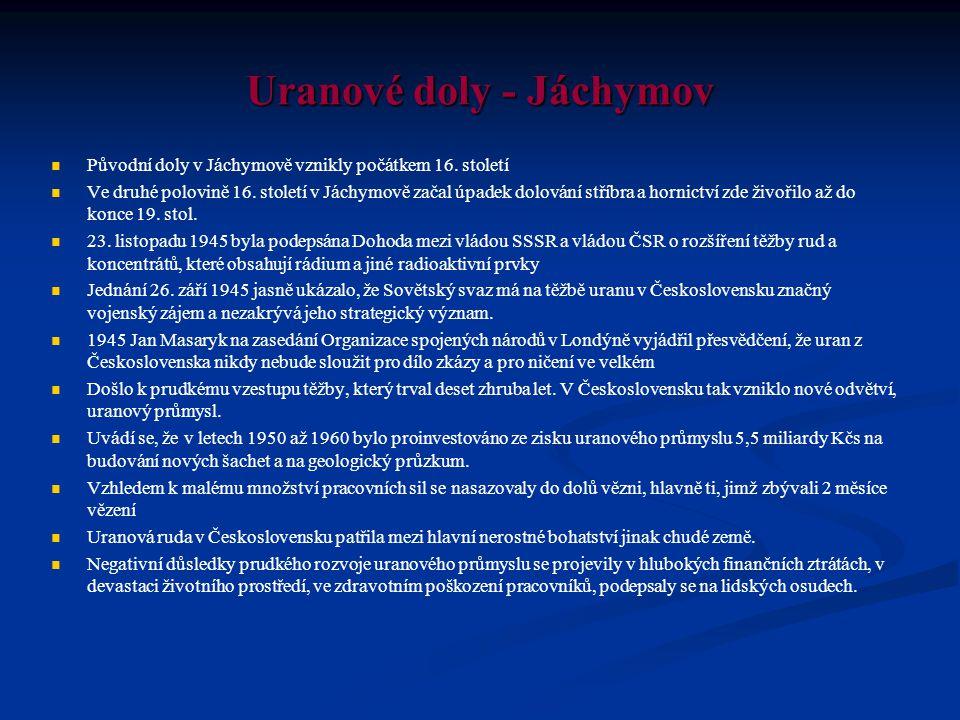 Uranové doly - Jáchymov