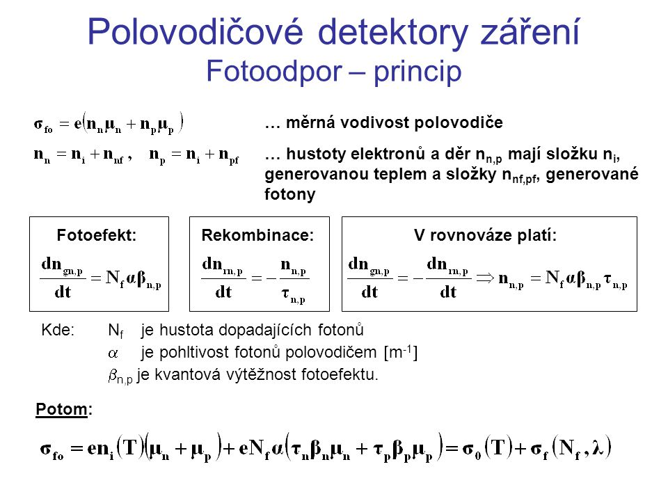 Polovodičové detektory záření Fotoodpor – princip