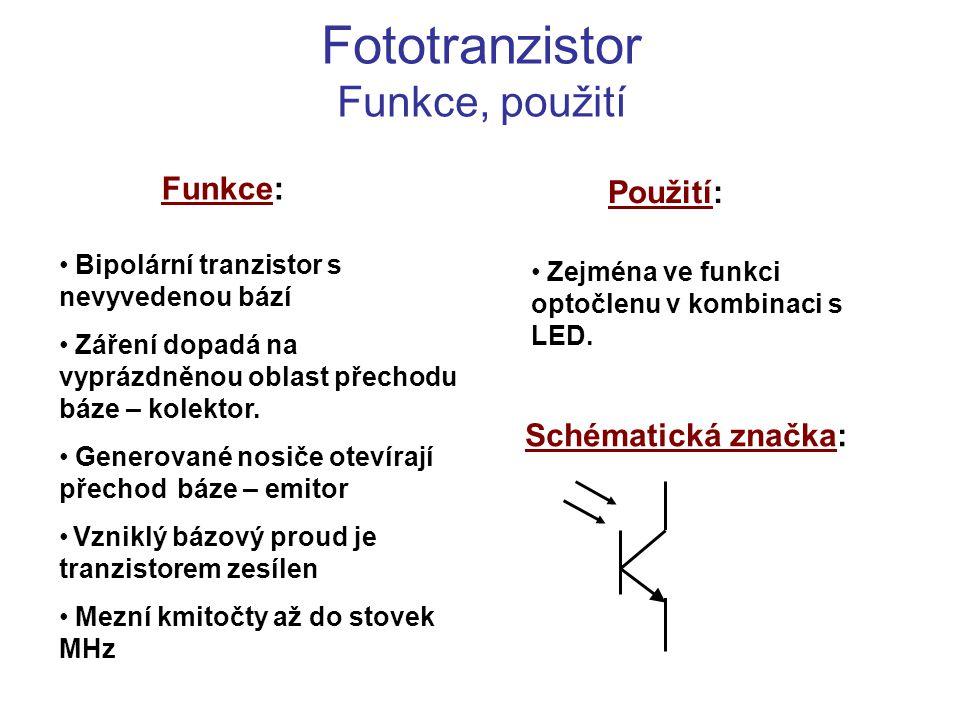 Fototranzistor Funkce, použití