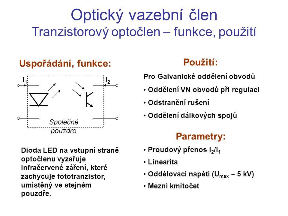 Optický vazební člen Tranzistorový optočlen – funkce, použití