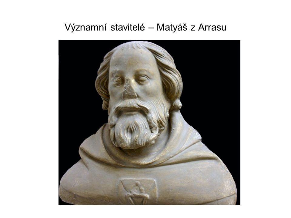 Významní stavitelé – Matyáš z Arrasu