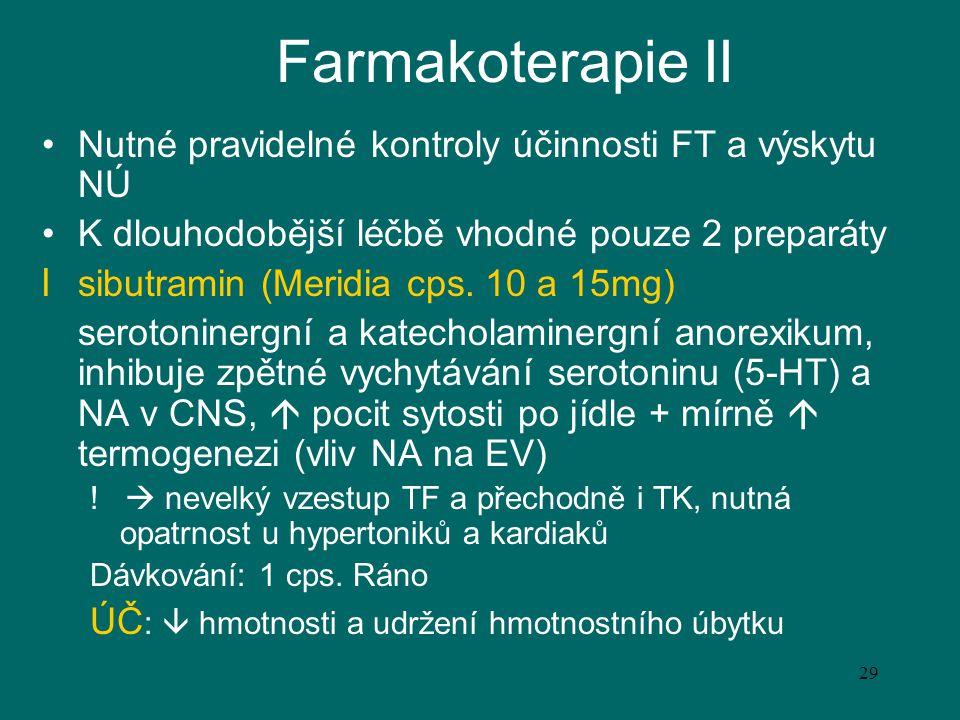 Farmakoterapie II Nutné pravidelné kontroly účinnosti FT a výskytu NÚ
