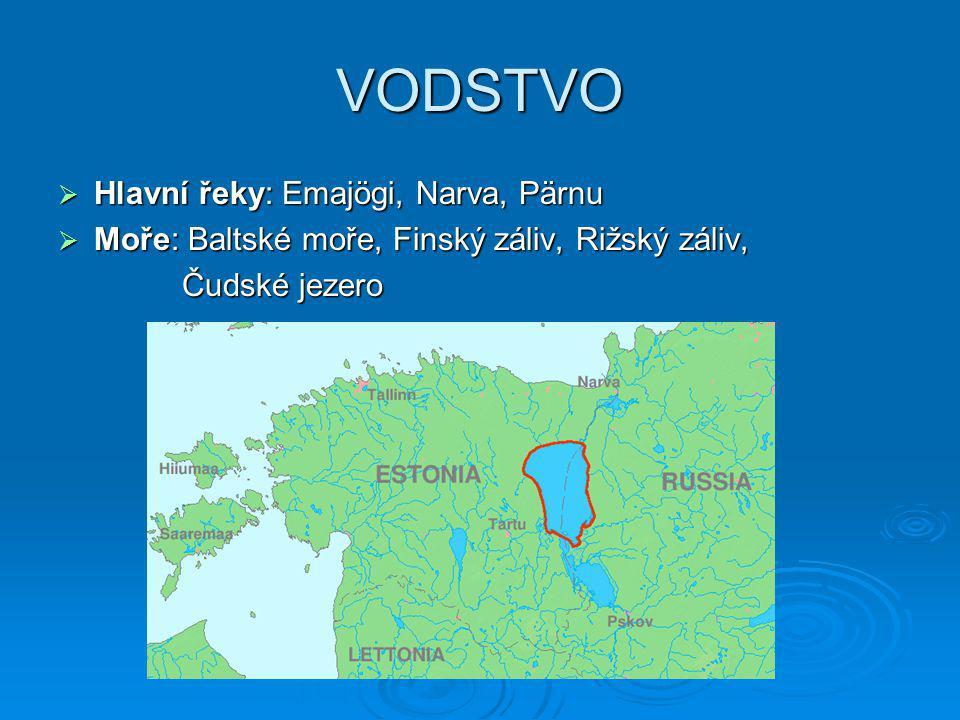 VODSTVO Hlavní řeky: Emajögi, Narva, Pärnu