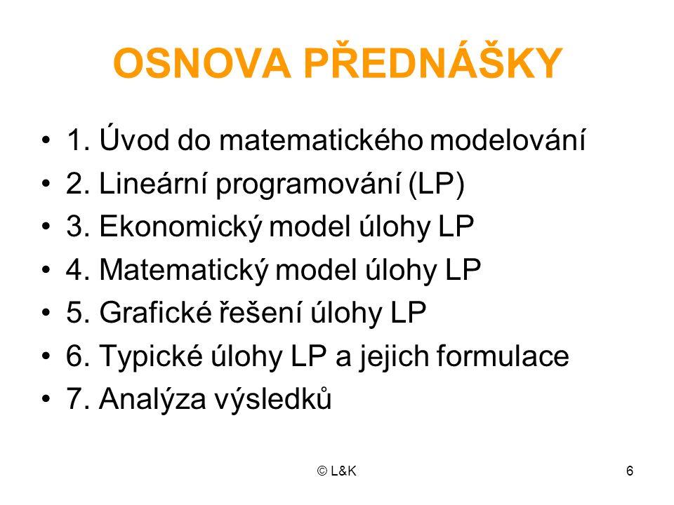 OSNOVA PŘEDNÁŠKY 1. Úvod do matematického modelování