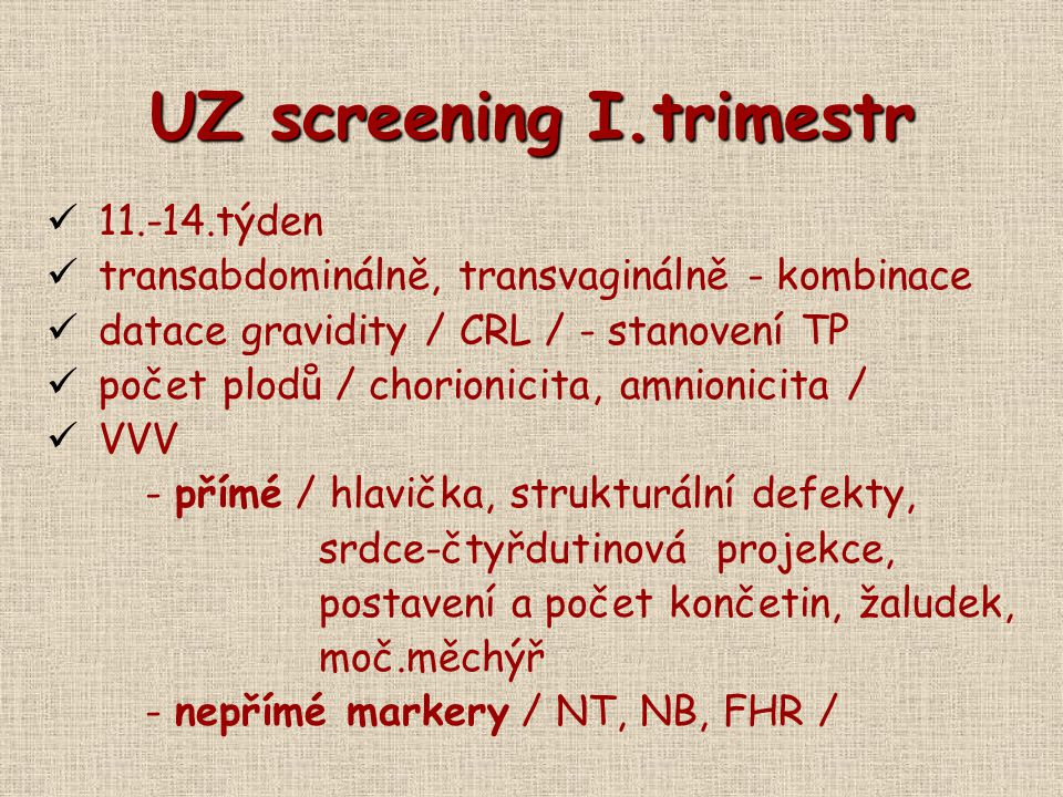 UZ screening I.trimestr