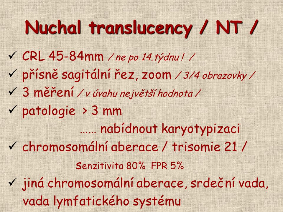Nuchal translucency / NT /