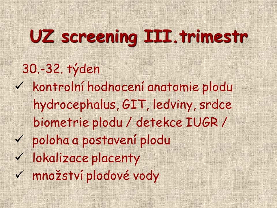 UZ screening III.trimestr
