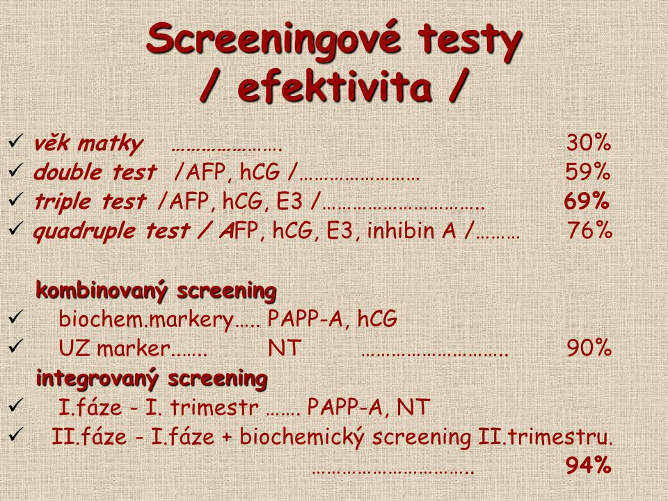 Screeningové testy / efektivita /