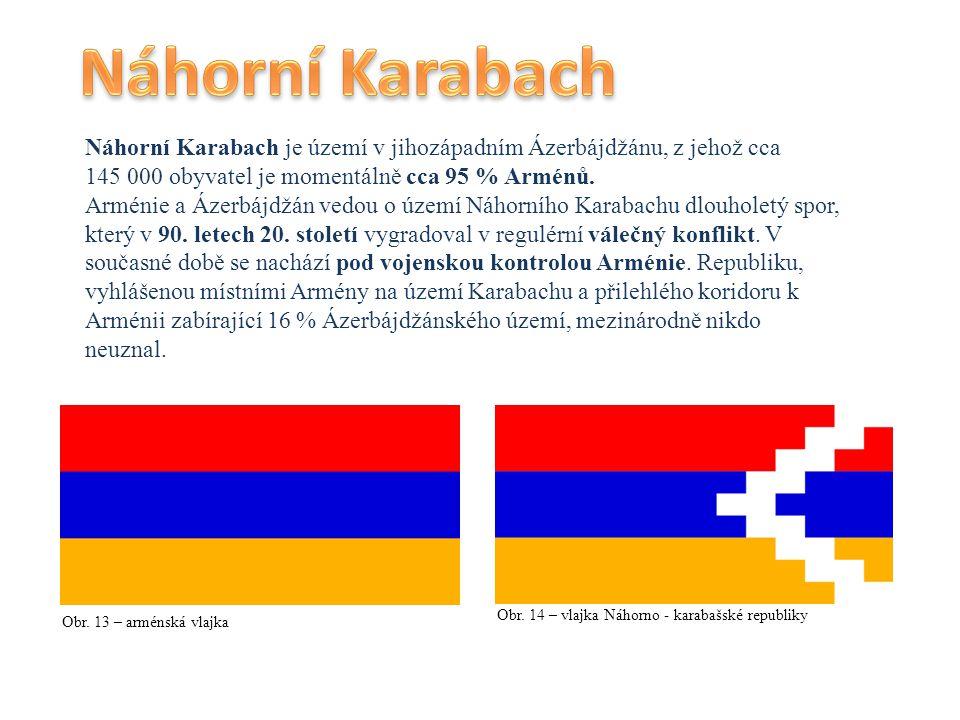 Náhorní Karabach Náhorní Karabach je území v jihozápadním Ázerbájdžánu, z jehož cca 145 000 obyvatel je momentálně cca 95 % Arménů.