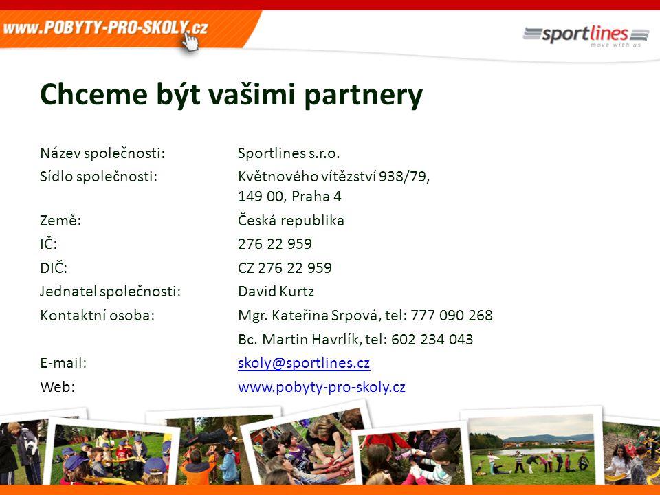 Chceme být vašimi partnery