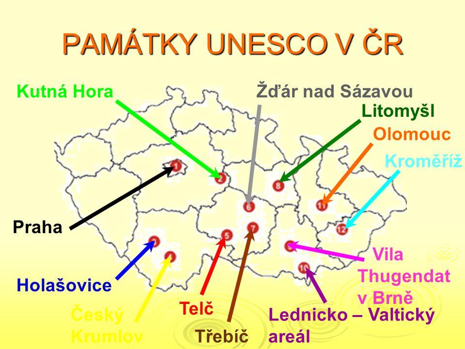 PAMÁTKY UNESCO V ČR Kutná Hora Žďár nad Sázavou Litomyšl Olomouc