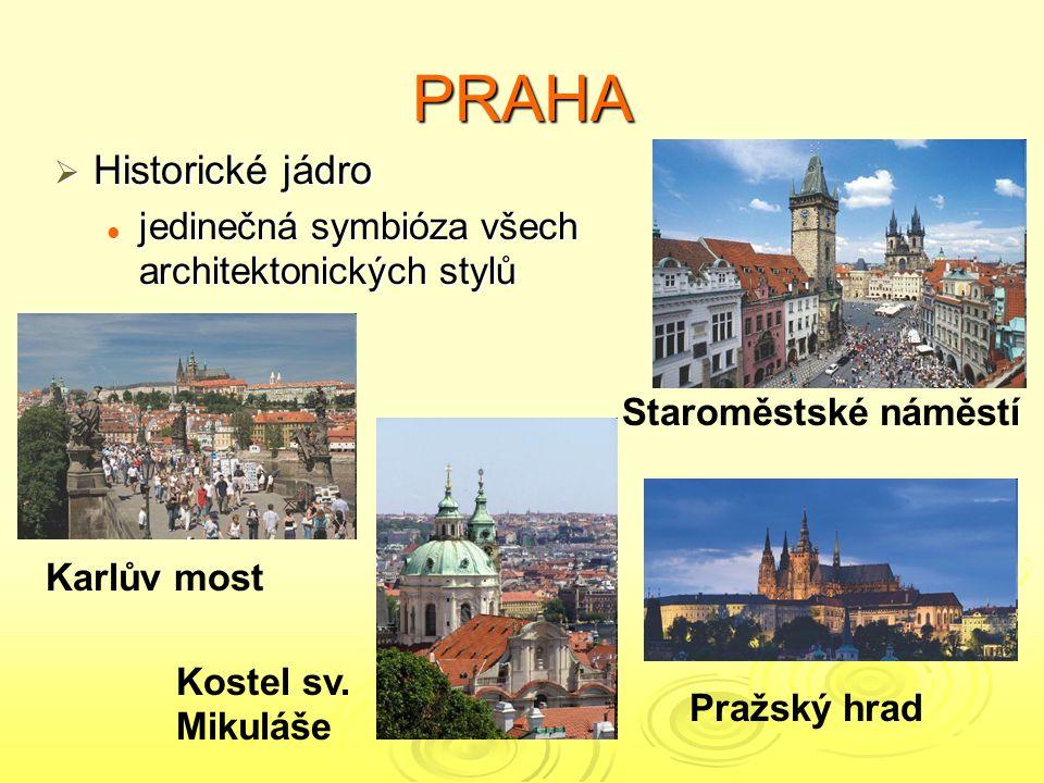 PRAHA Historické jádro