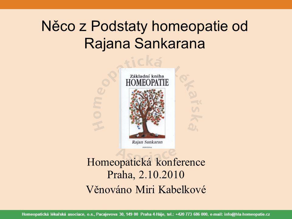 Něco z Podstaty homeopatie od Rajana Sankarana