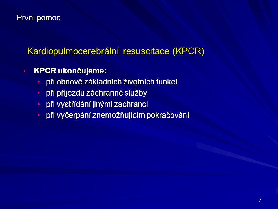Kardiopulmocerebrální resuscitace (KPCR)