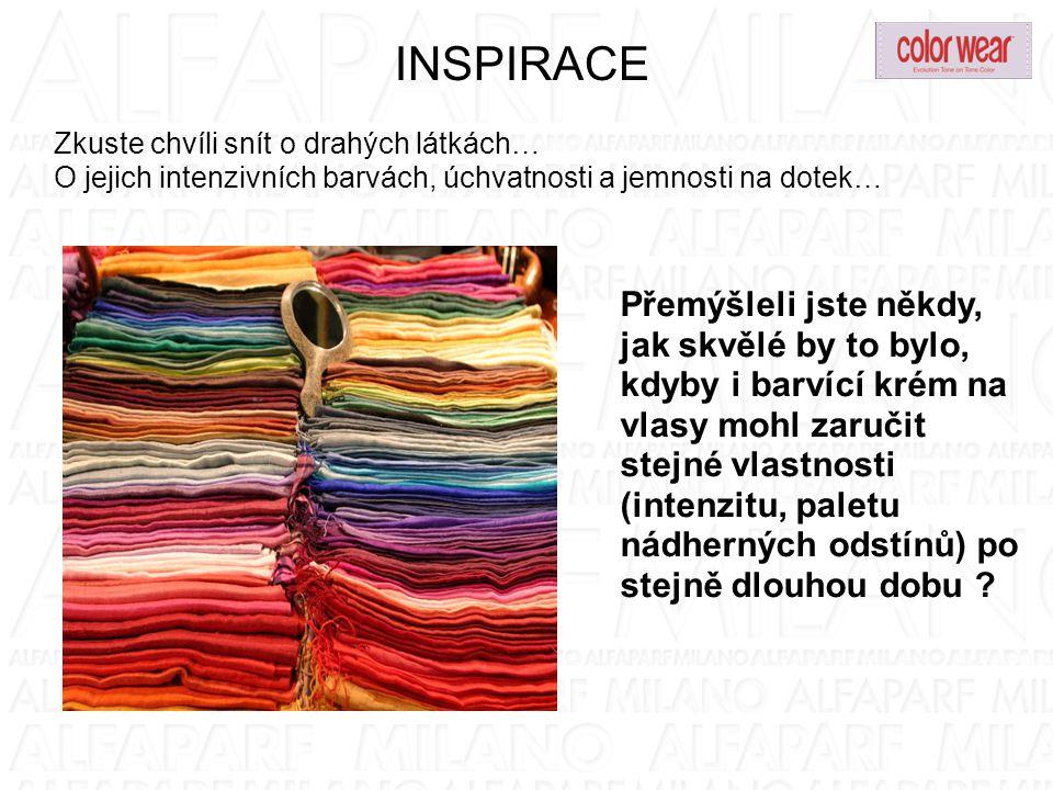 INSPIRACE Zkuste chvíli snít o drahých látkách… O jejich intenzivních barvách, úchvatnosti a jemnosti na dotek…