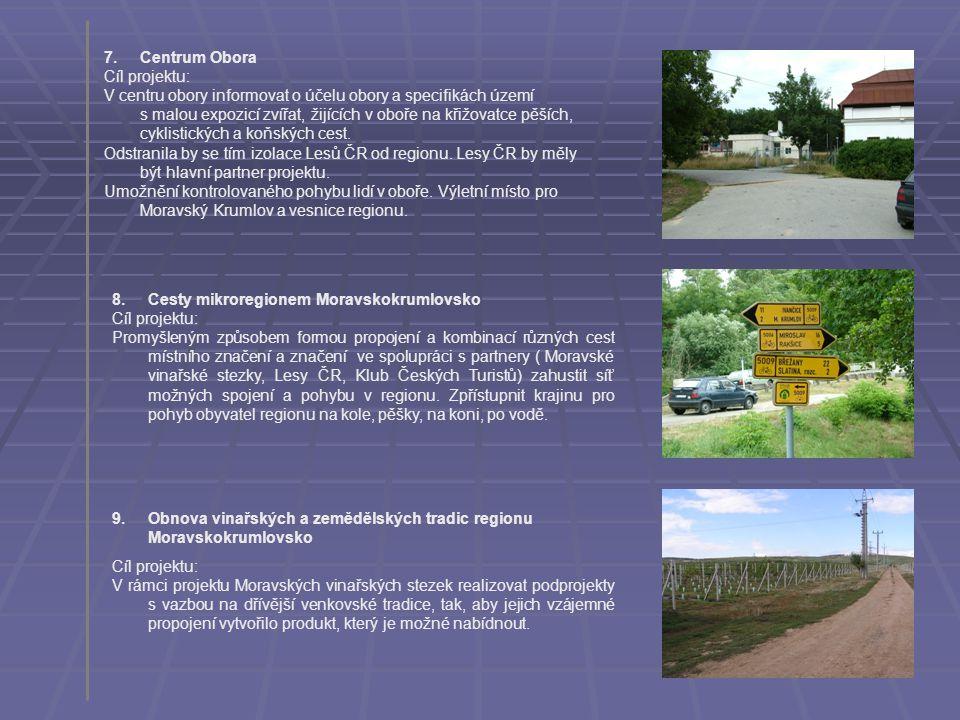 7. Centrum Obora Cíl projektu: