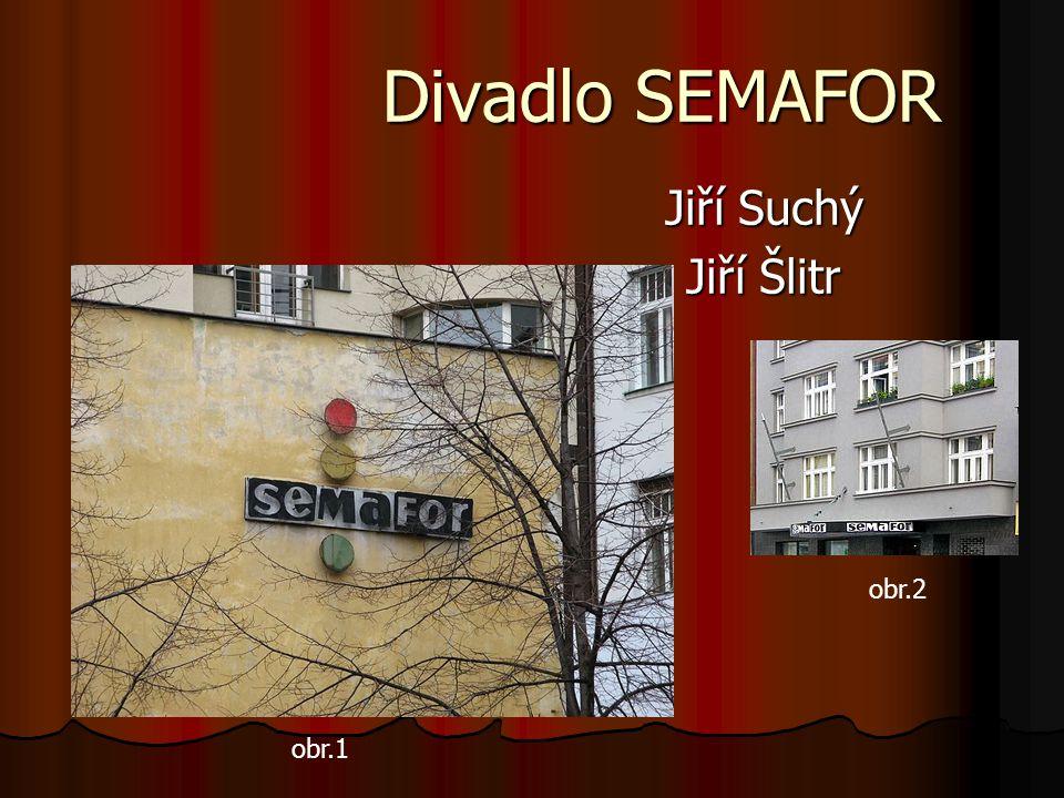 Divadlo SEMAFOR Jiří Suchý Jiří Šlitr obr.2 obr.1