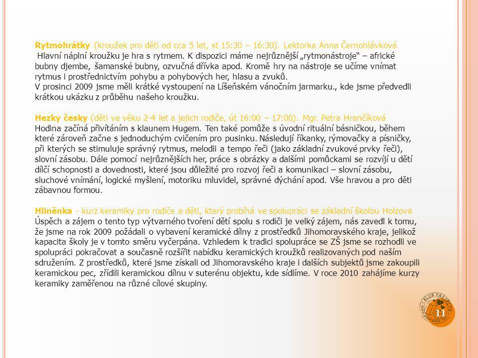 Rytmohrátky (kroužek pro děti od cca 5 let, st 15:30 – 16:30)