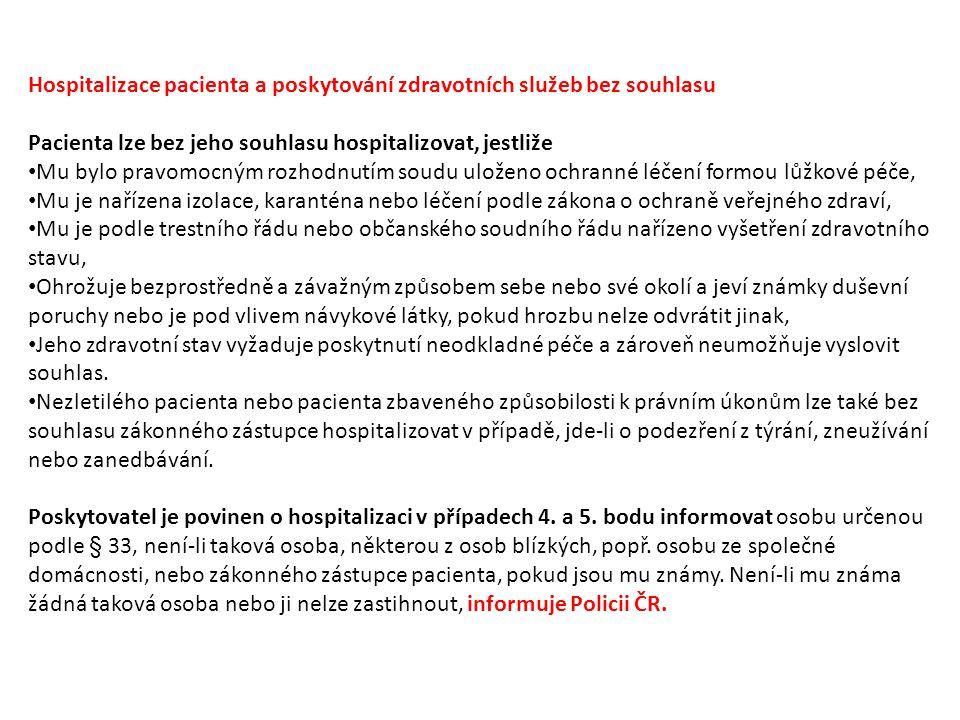 Hospitalizace pacienta a poskytování zdravotních služeb bez souhlasu