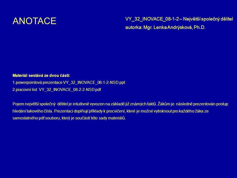 ANOTACE VY_32_INOVACE_08-1-2 – Největší společný dělitel