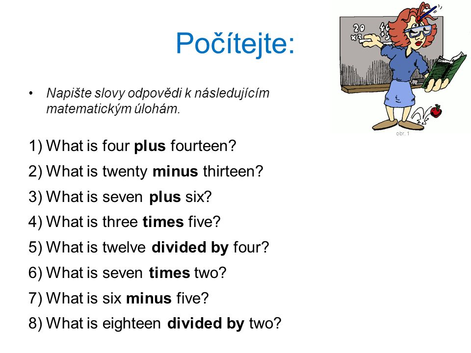 Počítejte: What is four plus fourteen xxxeighteenxxx