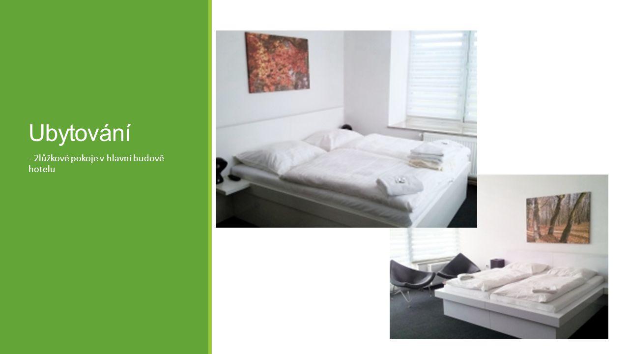 Ubytování - 2lůžkové pokoje v hlavní budově hotelu
