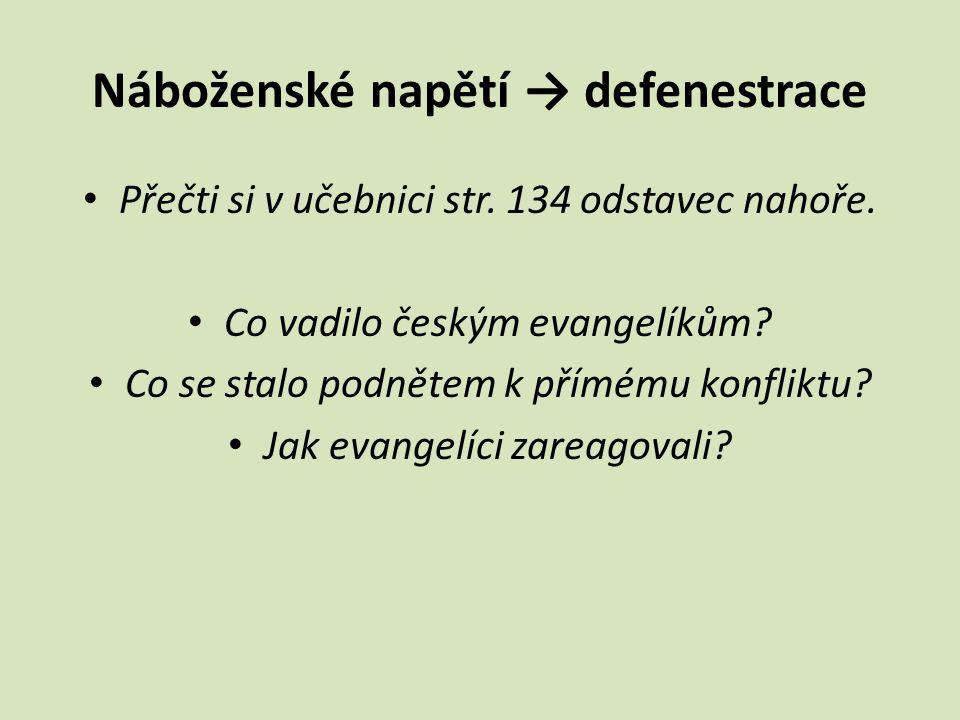 Náboženské napětí → defenestrace