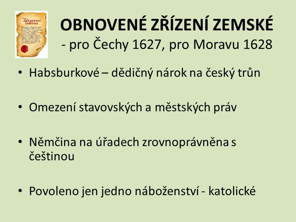 OBNOVENÉ ZŘÍZENÍ ZEMSKÉ - pro Čechy 1627, pro Moravu 1628