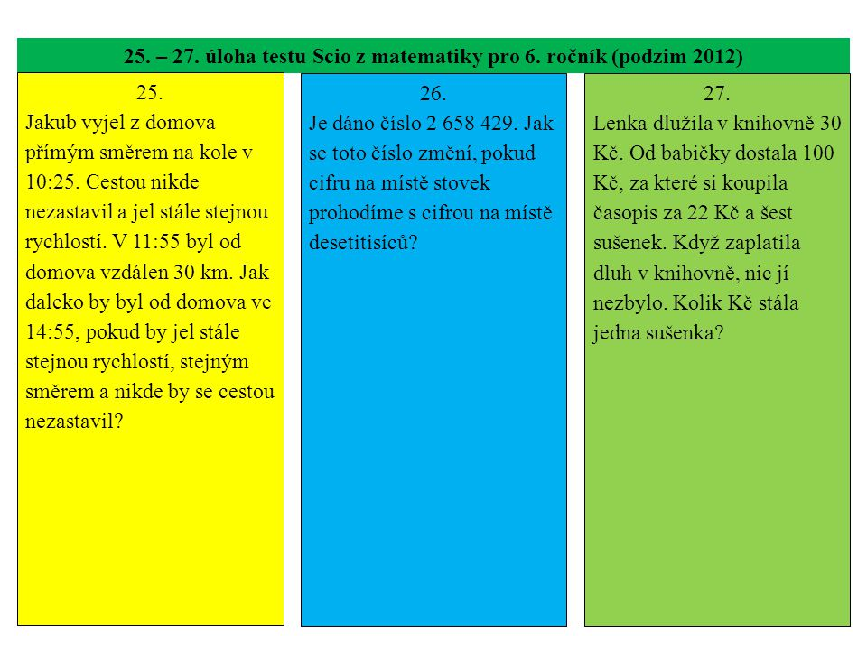 25. – 27. úloha testu Scio z matematiky pro 6. ročník (podzim 2012)