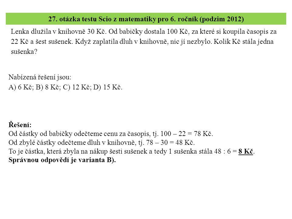 27. otázka testu Scio z matematiky pro 6. ročník (podzim 2012)