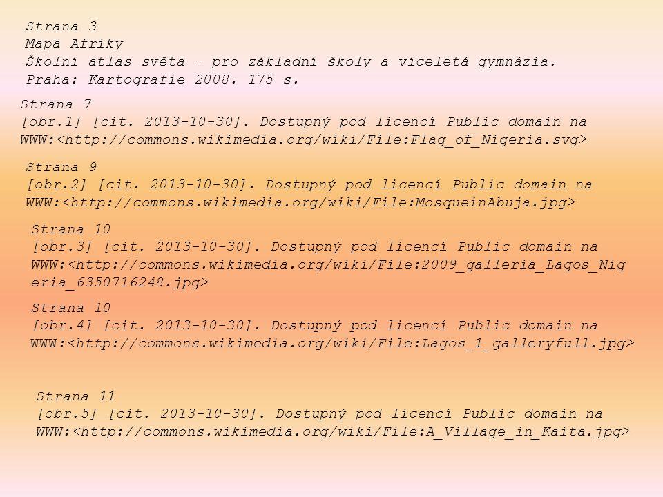 Strana 3 Mapa Afriky. Školní atlas světa – pro základní školy a víceletá gymnázia. Praha: Kartografie 2008. 175 s.