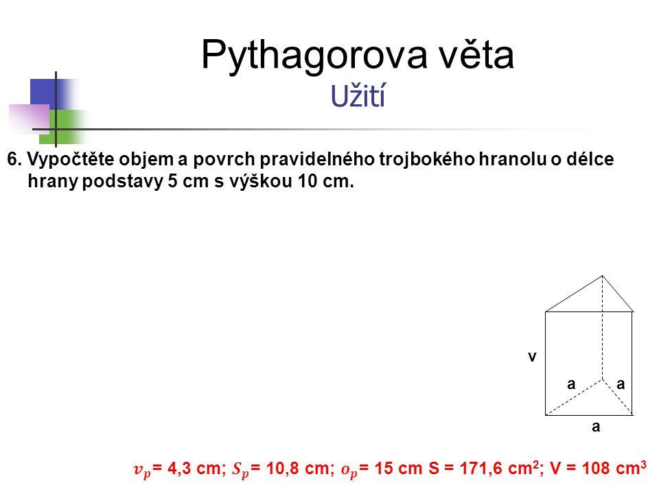 𝒗 𝒑 = 4,3 cm; 𝑺 𝒑 = 10,8 cm; 𝒐 𝒑 = 15 cm S = 171,6 cm2; V = 108 cm3