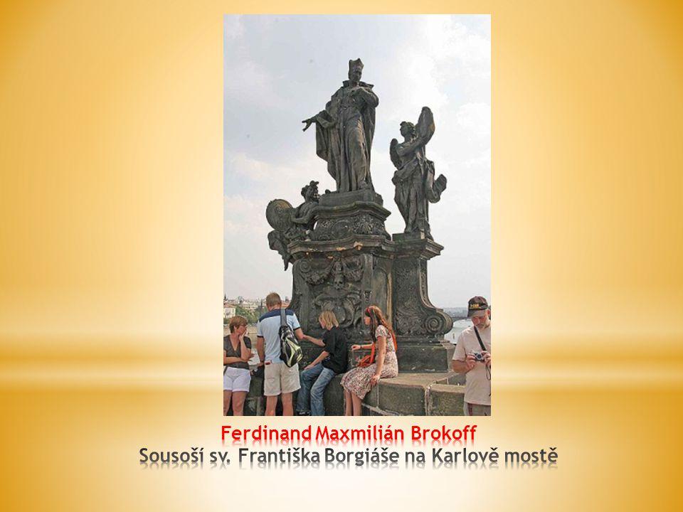 Ferdinand Maxmilián Brokoff Sousoší sv