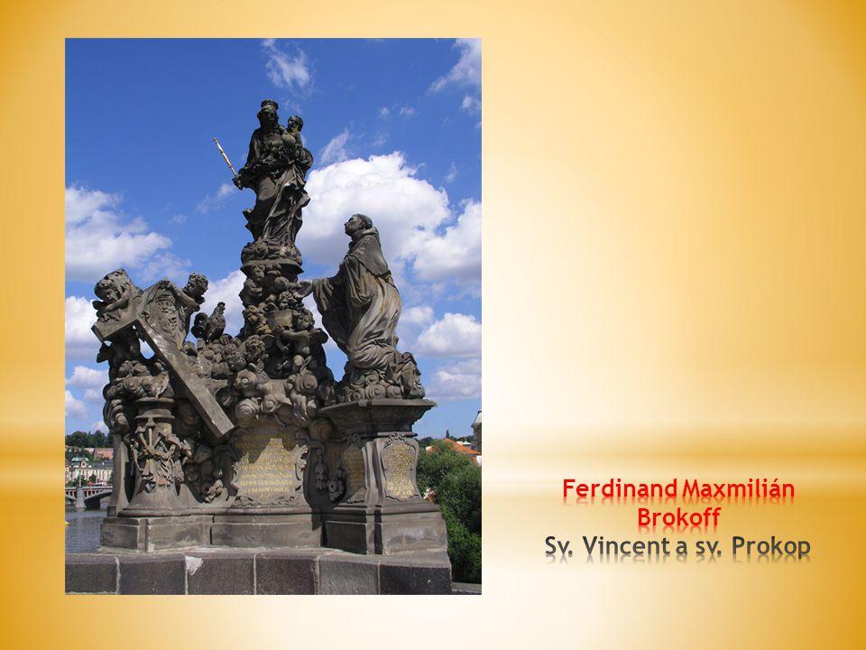 Ferdinand Maxmilián Brokoff Sv. Vincent a sv. Prokop
