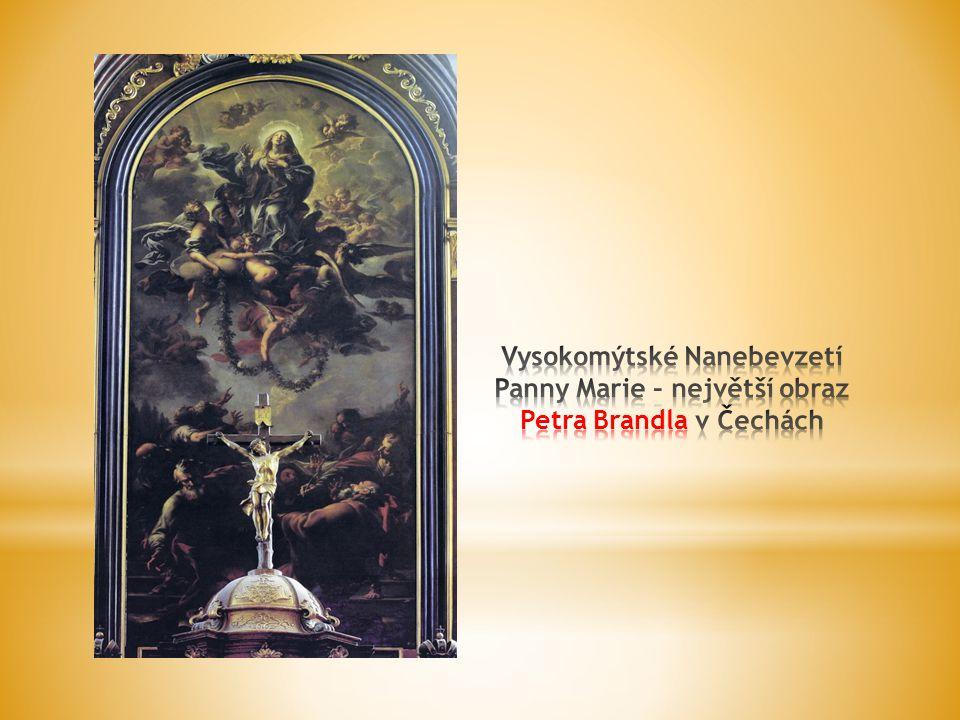 Vysokomýtské Nanebevzetí Panny Marie – největší obraz Petra Brandla v Čechách